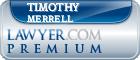 Timothy C Merrell  Lawyer Badge
