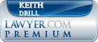 Keith E. Drill  Lawyer Badge