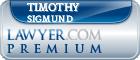 Timothy T Sigmund  Lawyer Badge
