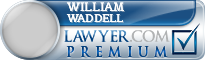 William A. Waddell  Lawyer Badge