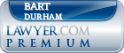Bart C. Durham  Lawyer Badge