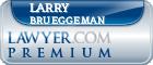 Larry B. Brueggeman  Lawyer Badge