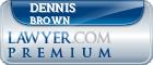 Dennis R. Brown  Lawyer Badge