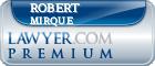 Robert F. Mirque  Lawyer Badge