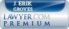J. Erik Groves  Lawyer Badge