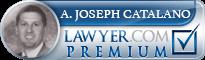 A. Joseph Catalano  Lawyer Badge