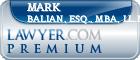 Mark S. Balian, Esq., MBA, LL.M.  Lawyer Badge