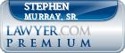 Stephen B. Murray, Sr.  Lawyer Badge