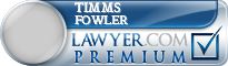 Timms R. Fowler  Lawyer Badge
