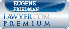 Eugene A Friedman  Lawyer Badge