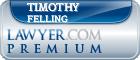 Timothy J Felling  Lawyer Badge