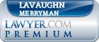 Lavaughn A Merryman  Lawyer Badge