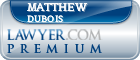 Matthew R. Dubois  Lawyer Badge
