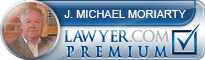 J. Michael Moriarty  Lawyer Badge