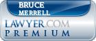 Bruce R. Merrell  Lawyer Badge