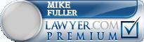 Mike D. Fuller  Lawyer Badge